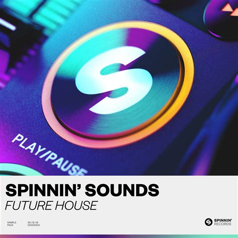 Splice Sounds - Spinnin 'Sounds Future House Sample Pack