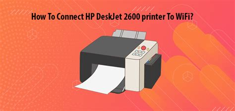 How To Connect HP DeskJet 2600 Printer To WiFi? by Expert